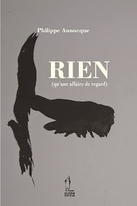 Rien (qu'une affaire de regard), Quidam éditeur, avril 2014.