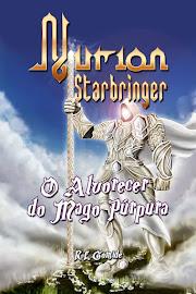 NURION STARBRINGER - O ALVORECER DO MAGO PÚRPURA