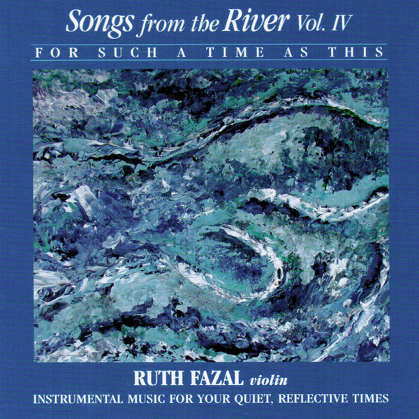 Ruth Fazal-Songs From The River-Vol 4-