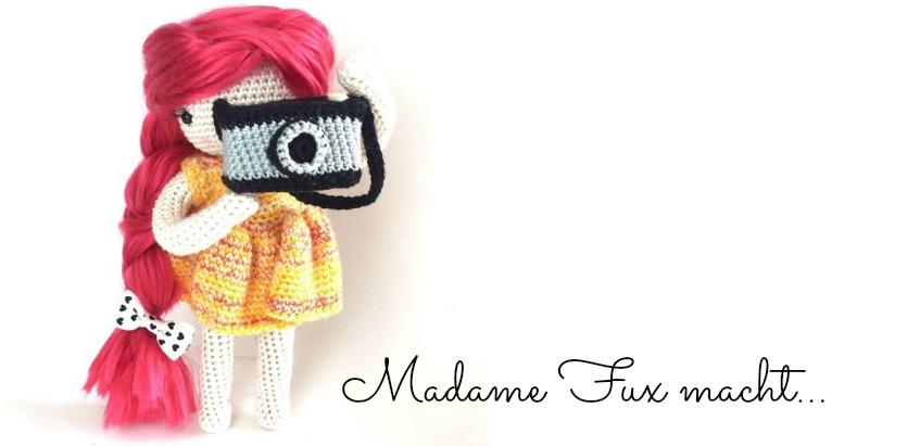 Madame Fux macht