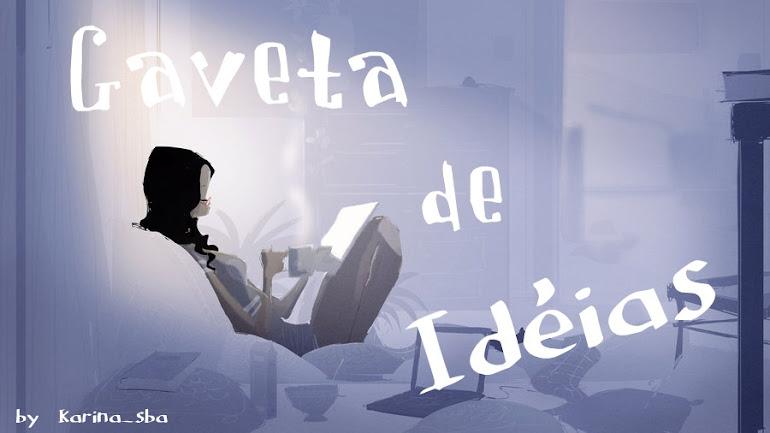 Gaveta de Idéias