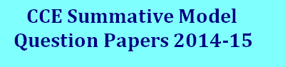 CCE Summative Model Papers 2014-15