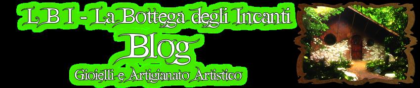 LBI - La Bottega degli Incanti - Blog