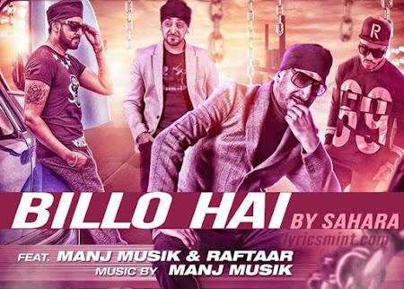 Billo Hai - Raftaar, Manj Musik (2015)