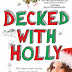 Recommendation: 'Decked with Holly' by Marni Bates