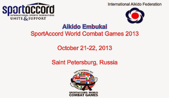 Aikido Demonstrations ~ SpordAccord World Combat Games 2013