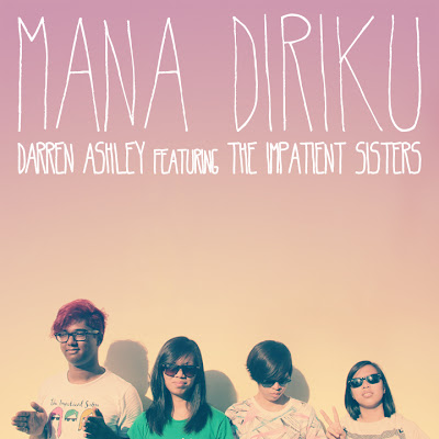 Darren Ashley feat. The Impatient Sisters - Mana Diriku MP3