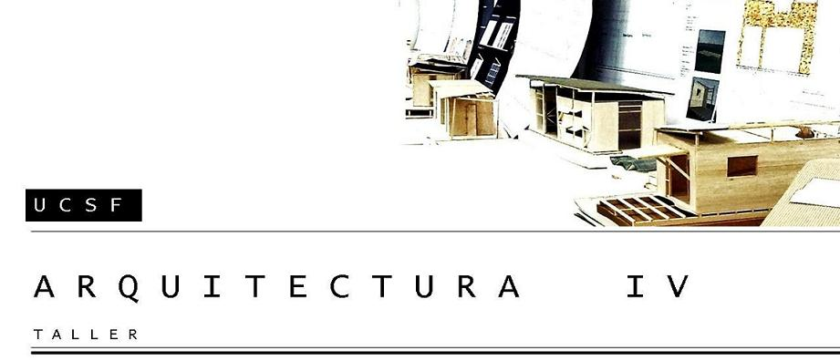 TALLER UCSF ARQUITECTURA IV