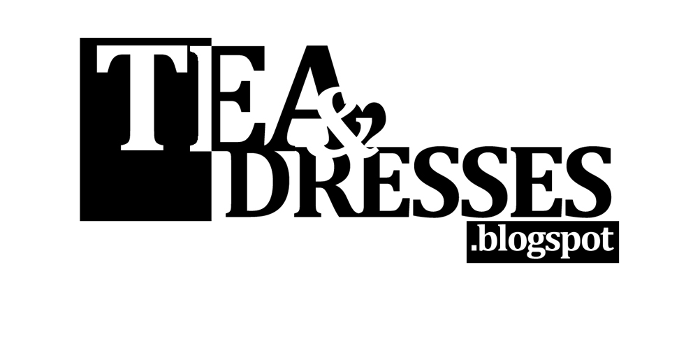 tea and dresses