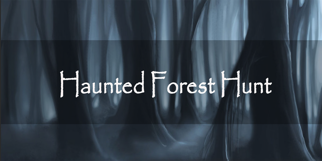 Caceria Haunted Forest Hunt