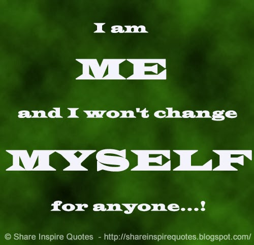 I am me and i wont change for anyone covers