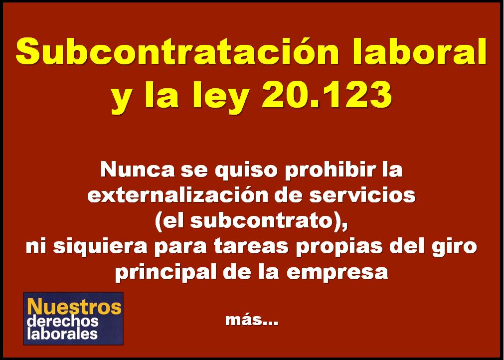 Subcontratación laboral y ley 20.123.