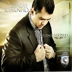 Chagas Sobrinho -  Como Um Sonho - 2011