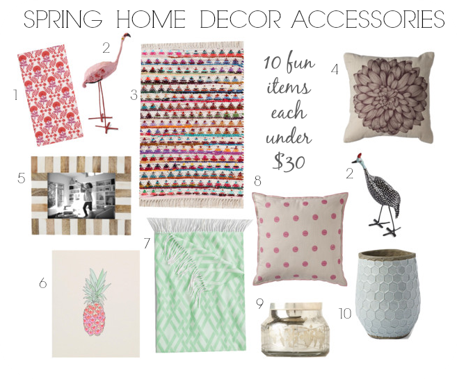 Home Style Love 10 Spring Home Decor Accessories Under 30