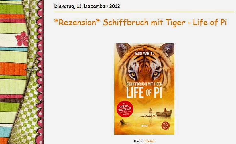 http://filosbuecheruniversum.blogspot.de/2012/12/rezension-schiffbruch-mit-tiger-life-of.html