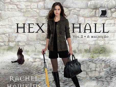 A Maldição, Hex Hall, volume 2, Rachel Hawkins, Galera Record