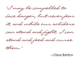 Clara Barton on Danger and Duty