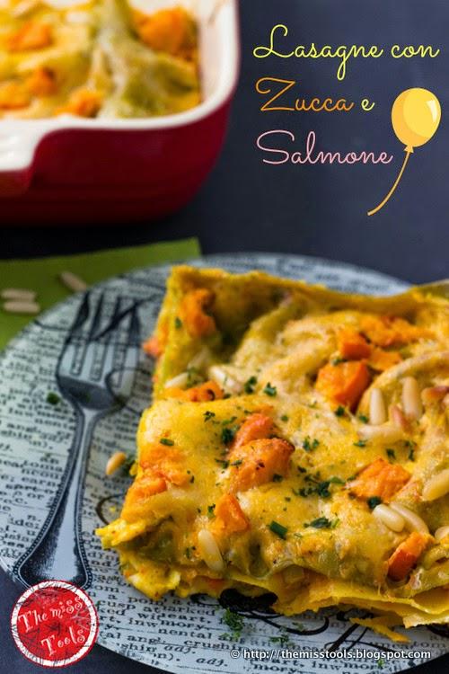 lasagne con zucca e salmone...ed, il silenzio delle piante - pumpkin and salmon lasagne...and, the silence of plants