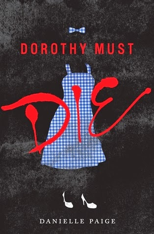 https://www.goodreads.com/book/show/18053060-dorothy-must-die