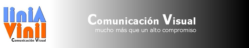 Linia Vinil Conunicación Visual Gráfica