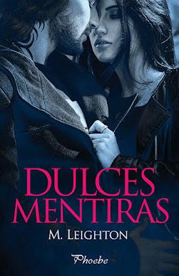LIBRO - Dulces Mentiras  M. Leighton (Pamies | Phoebe - 25 enero 2016)  NOVELA ROMANTICA  Edición papel & digital ebook kindle  Comprar Amazon España