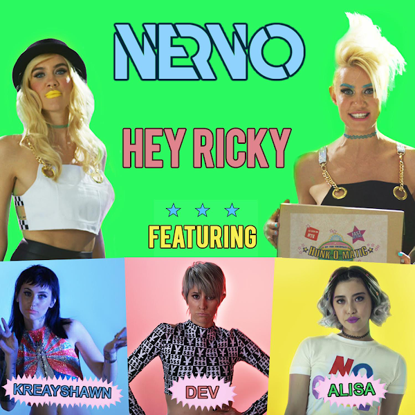 NERVO - Hey Ricky (feat. Kreayshawn, Dev & ALISA) - Single Cover