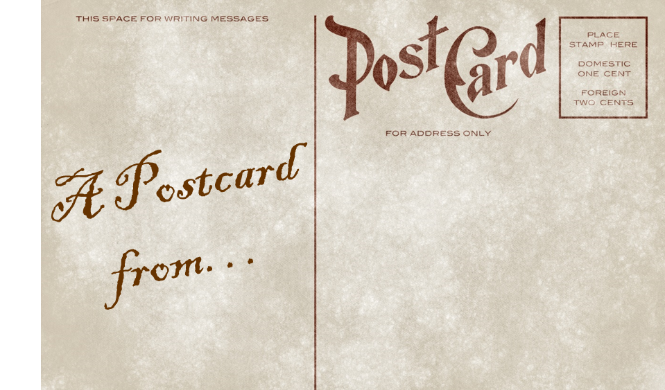 A postcard from...