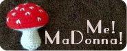 Me! MaDonna!