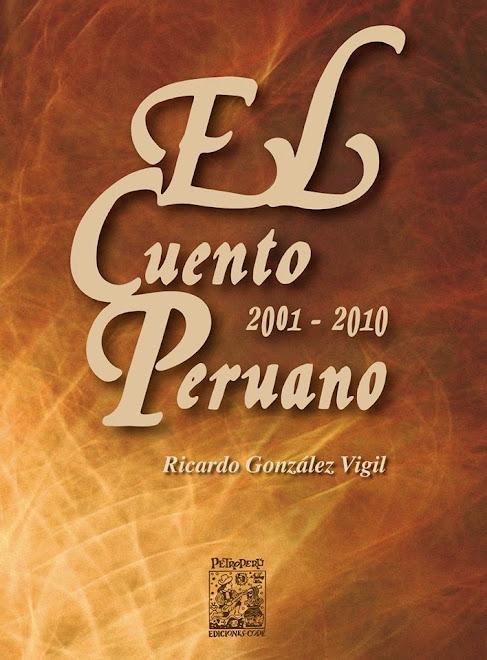EL CUENTO PERUANO 2001 - 2010