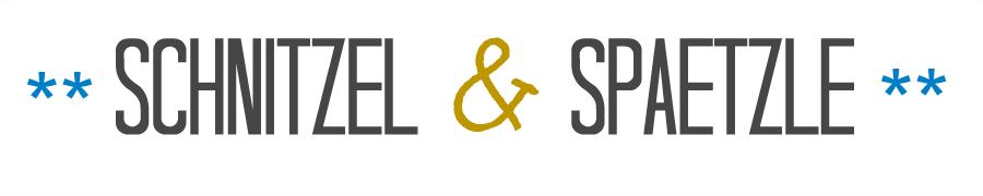 Schnitzel & Spaetzle