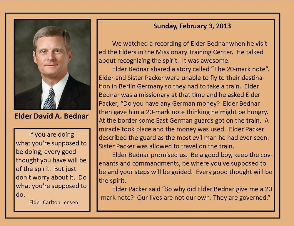 February 3, 2013 Elder David A. Bednar