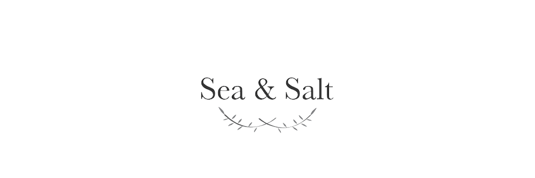 Sea and Salt