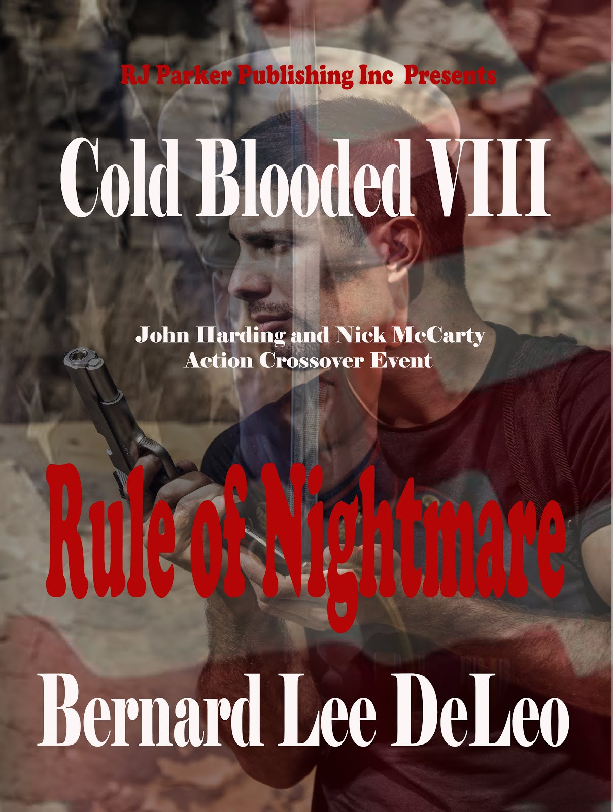Cold Blooded VIII: Rule of Nightmare