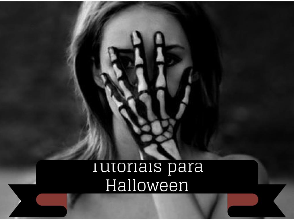 Maquiagem: tutoriais para o Halloween