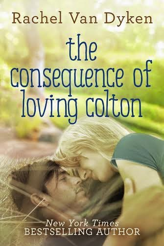 The Consequences of Loving Colton