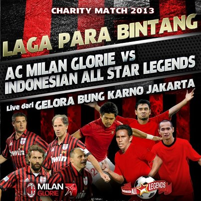 Pertandingan Persahabatan AC Milan Glorie vs Indonesia All Stars 2013