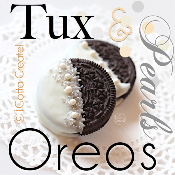 I Gotta Create Tuxedo And Pearls Oreo Cookies