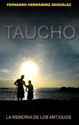 TAUCHO - La memoria de los antiguos