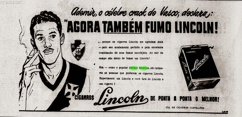 Propaganda dos Cigarros Lincoln nos anos 50 com o jogador de futebol Ademir Menezes.