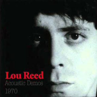 Lou Reed, Acoustic Demos 1970