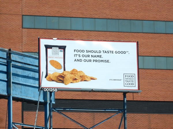 Food Should Taste Good Sweet Potato chips billboard
