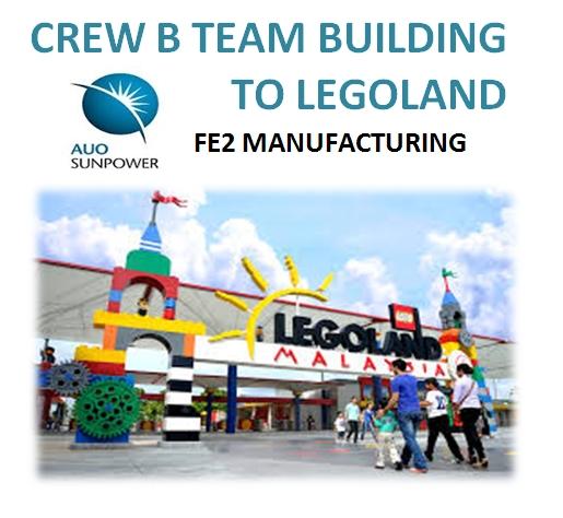 Persiapan Crew B FE2 AuoSunpower Ke Legoland