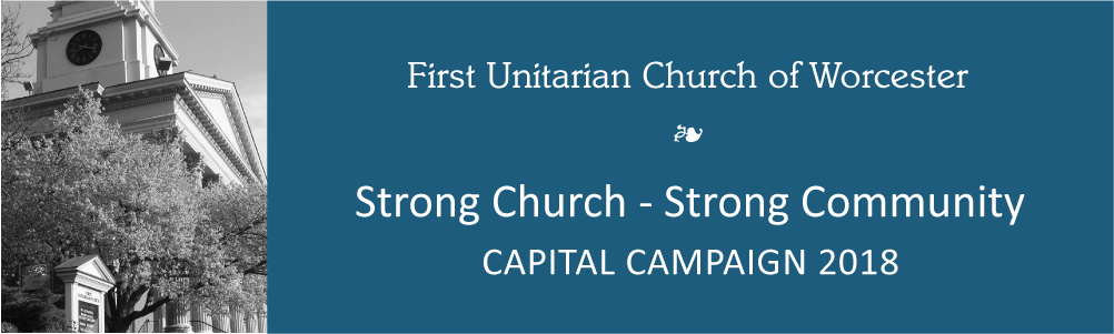 First Unitarian Capital Campaign 2018
