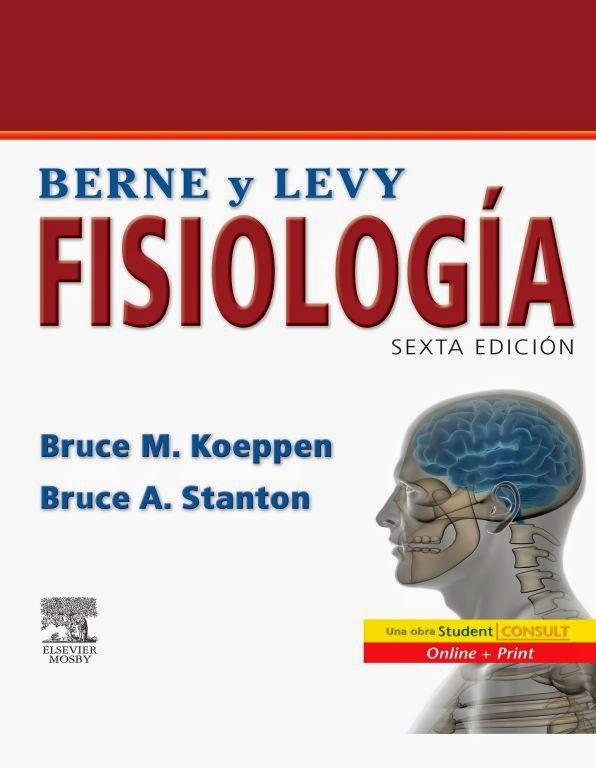 Berne & Levy Fisiología 6ª Edición | booksmedicos