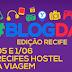 Recife sediará 2ª edição do BlogDay este fim de semana