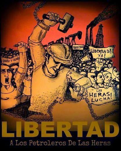 Libertad a los petroleros de Las Heras