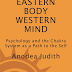 "LIVRO ""Eastern Body Western Mind"" ANODEA JUDITH"