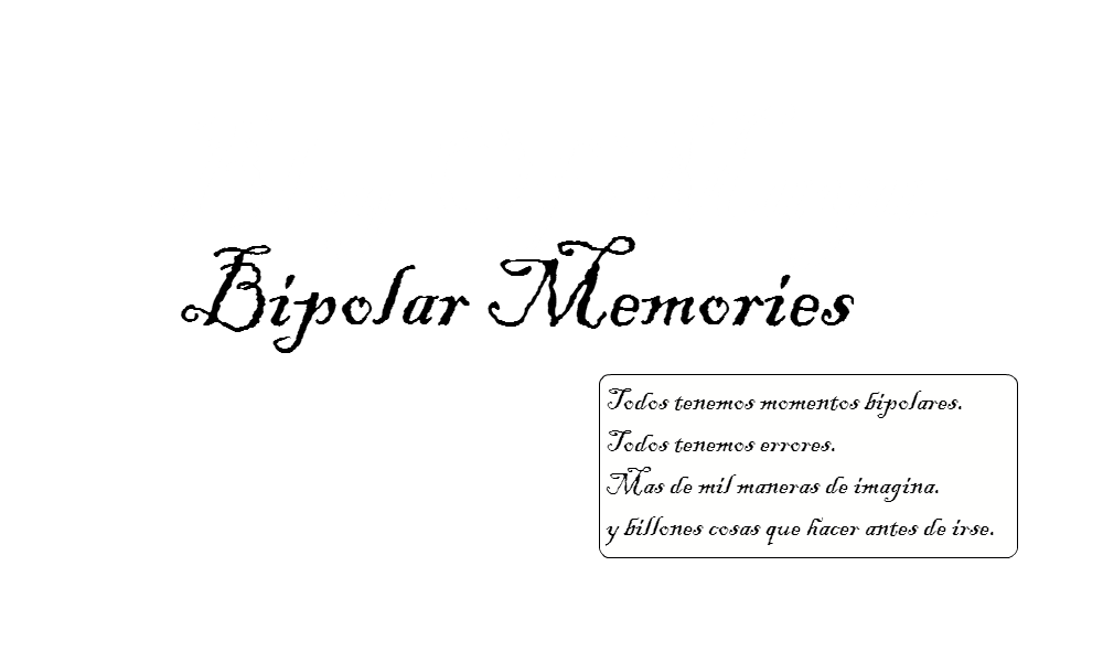 Blog Of Maya : Bipolar Memories