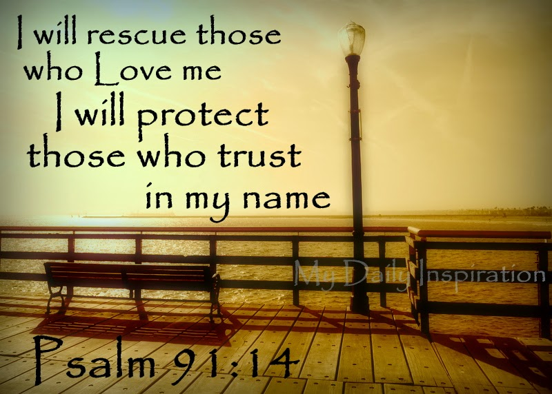 i will rescue those who love me  i will protect those who