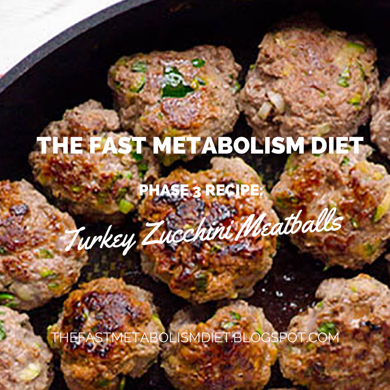 fast metabolism diet phase 3 recipes,turkey zucchini meatballs